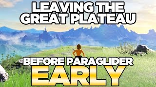 Download Leaving the Great Plateau Early - NO PARAGLIDER in Breath of the Wild | Austin John Plays Video