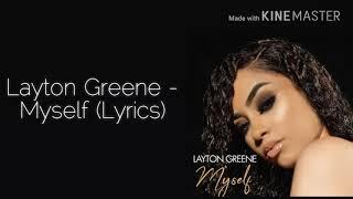 Download Layton Greene - Myself (Lyrics) Video