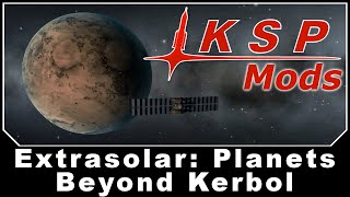 Download KSP Mods - Extrasolar: Planets Beyond Kerbol Video