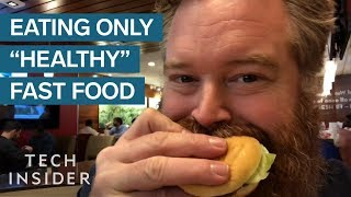 Download What Happened When I Ate Nothing But ″Healthy″ Fast Food For A Week Video