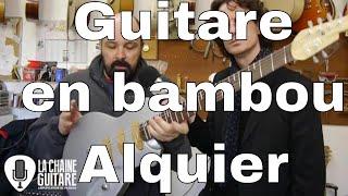Download Guitares en bambou du luthier Jean-Yves Alquier et le projet Ethiq Video