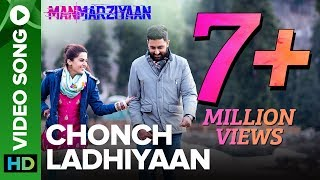 Download Chonch Ladhiyaan   Video Song   Manmarziyaan   Amit Trivedi, Shellee   Abhishek, Taapsee, Vicky Video