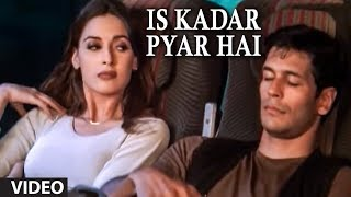 Download Is Kadar Pyar Hai (Full video Song) by Sonu Nigam - ″Deewana″ Video