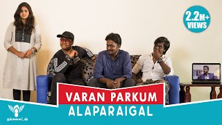 Download Varan Paarkum Alaparaigal - #Nakkalites Video