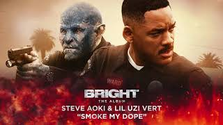 Download Steve Aoki & Lil Uzi Vert - Smoke My Dope (from Bright:The Album) Video