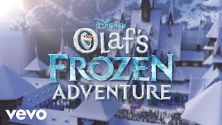 Download When We're Together (From ″Olaf's Frozen Adventure″/Official Lyric Video) Video
