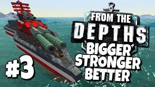 Download From the Depths #3 - Bigger, Better, Stronger. Video