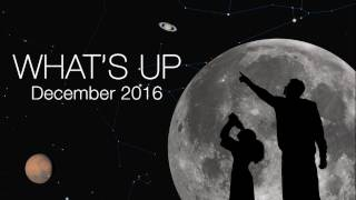 Download NASA Video: Astronomy - What s Up for December 2016 - Sky watching Video
