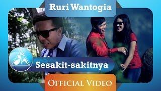 Download Ruri Wantogia - Sesakit Sakitnya (Official Video Clip) Video