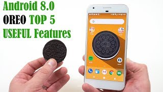 Download Android 8.0 Oreo: Top 5 Features You Will Actually Use! Video