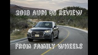 Download 2018 Audi Q5 Review from Family Wheels Video