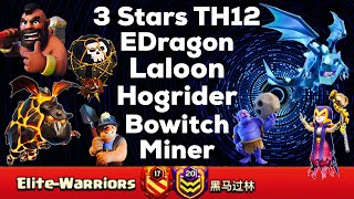 Download Clash Of Clan ! 3Stars TH12 With Laloon,EDragon,Miner,Hog,& Bowtich ! Video