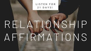 Download 200+ Relationship Affirmations! - Use For 21 Days! (Heal Relationships & Attract love!) Video