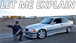 Download NO ONE REALLY ″LIKES″ THEIR E36 (but here's why they love them) Video