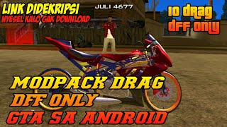 Download ModPack Motor Drag DFF Only GTA SA ANDROID Video