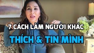 Download 7 CÁCH LÀM NGƯỜI KHÁC TIN & THÍCH BẠN Ở 60 Giây Đầu Tiên   LanBercu Tv Video