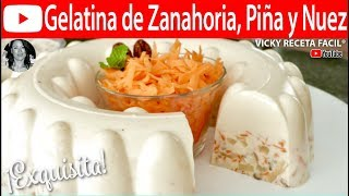 Download GELATINA DE ZANAHORIA PIÑA Y NUEZ | Vicky Receta Facil Video