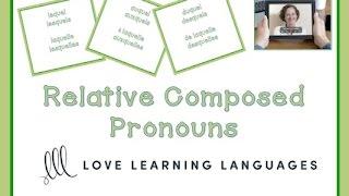 Download French Relative Composed Pronouns: LEQUEL - AUQUEL - DUQUEL Video
