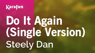 Download Karaoke Do It Again - Steely Dan * Video