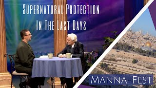 Download Supernatural Protection In The Last Days | Episode 828 Video