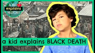 Download THE BLACK DEATH - A Kid Explains History, Episode 16 Video