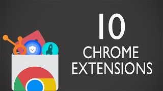 Download Top 10 Useful Chrome Extensions You Should Try Video