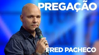 Download PREGAÇÃO | FRED PACHECO | NOITE DE LOUVOR | 20/11/17 Video