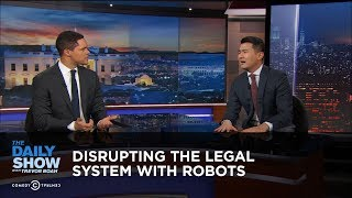 Download Disrupting the Legal System with Robots | The Daily Show Video