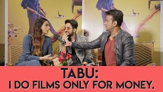 Download Tabu : 'I do films only for money!' #AndhaDhun Part 1 Video