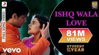 Download Ishq Wala Love - SOTY   Alia Bhatt   Sidharth Malhotra   Varun Dhawan Video