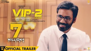 Download VIP 2 Lalkar - Official Trailer | Dhanush, Kajol, Amala Paul | Soundarya Rajinikanth Video