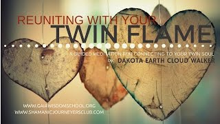Download Reuniting With Your Twin Flame - [Guided Shamanic Meditation] - [SEE LINK BELOW FOR NO ADS VERSION] Video