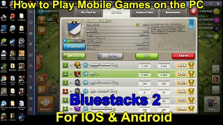 Download Bluestacks 2: How to Play Mobile Games on PC for IOS & Android Devices Video
