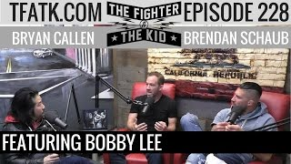 Download The Fighter and The Kid - Episode 228: Bobby Lee Video