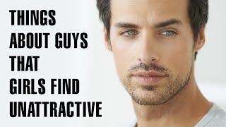Download 15 Things Girls Find Unattractive Video
