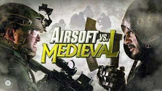 Download Airsoft vs Medieval Video