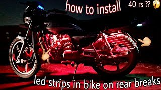 Download 40 rs ?? How to install led strips in (splendor+) all bikes must watch on breaks Video