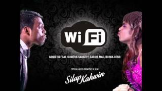 Download WiFi - Santesh x Sunitha Sarathy (Chennai) x Rabbit Mac x Rubba.Bend // Official Audio 2014 Video