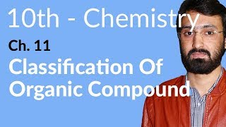 Download 10th Class Chemistry ch 11,Classification of Organic Compounds-Matric Part 2 Chemistry Video