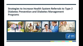 Download Increasing Referrals to Diabetes Prevention and Management Programs Video