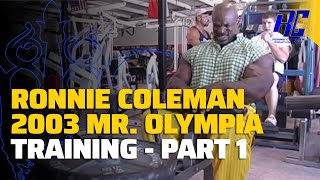 Download Ronnie Coleman 2003 Mr. Olympia Training | Part 1 Video