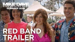 Download Mike & Dave Need Wedding Dates | Official Redband Trailer #2 | 2016 Video