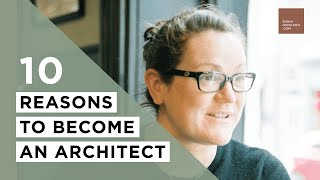 Download 10 Reasons To Become An Architect | Sonia Nicolson Video