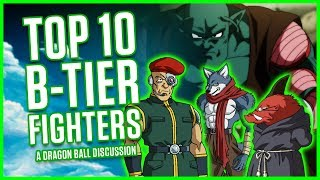 Download TOP 10 B-TIER FIGHTERS | A Dragon Ball Discussion | MasakoX Video