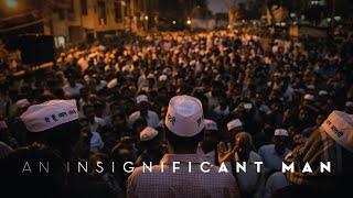 Download An Insignificant Man | Official Trailer | Arvind Kejriwal | 17th November 2017 Video