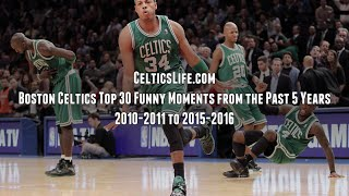 Download Boston Celtics Top 30 Funny Moments From the Past 5 Years: 2010-2011 to 2015-2016 Video