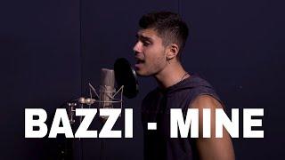 Download Mine - BAZZI Andrew Lambrou Cover Video