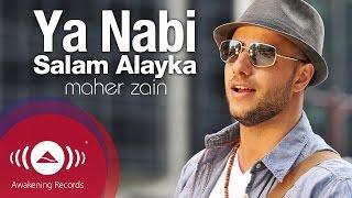 Download Maher Zain - Ya Nabi Salam Alayka (Arabic) | ماهر زين - يا نبي سلام عليك | Official Music Video Video