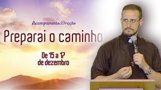 Download Considerai como salvação a paciência de nosso Senhor - Pe Anderson Marçal (16/12/17) Video