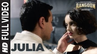 Download Julia Full Video Song | Rangoon | Saif Ali Khan, Kangana Ranaut, Shahid Kapoor | T-Series Video
